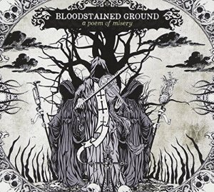 Bloodstained Ground - A Poem Of Misery